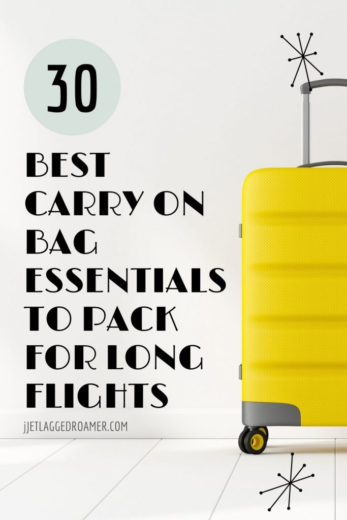 Text reads 30 best carry-on bag essentials to pack for a long flight. Picture of a bright yellow rolling carry-on.