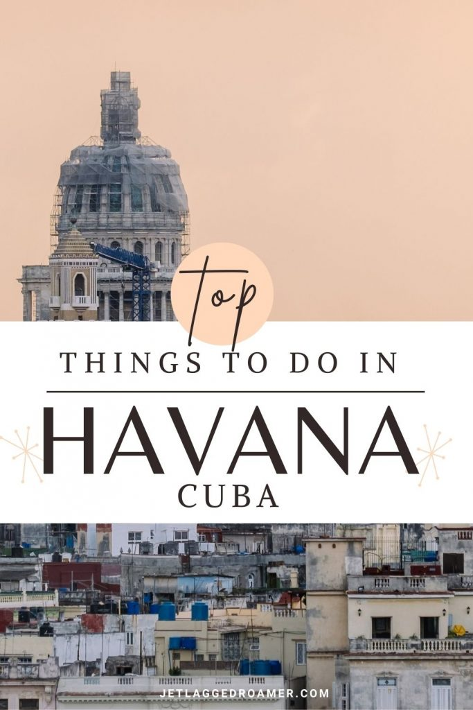 Havana capital during sunset image reads top things to do in Havana Cuba