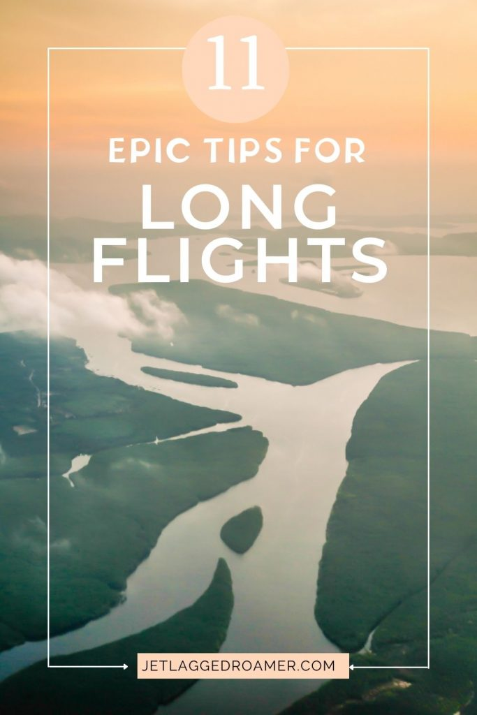 Beautiful landscape view outside airplane window. Text reads 11 epic tips for long flights.