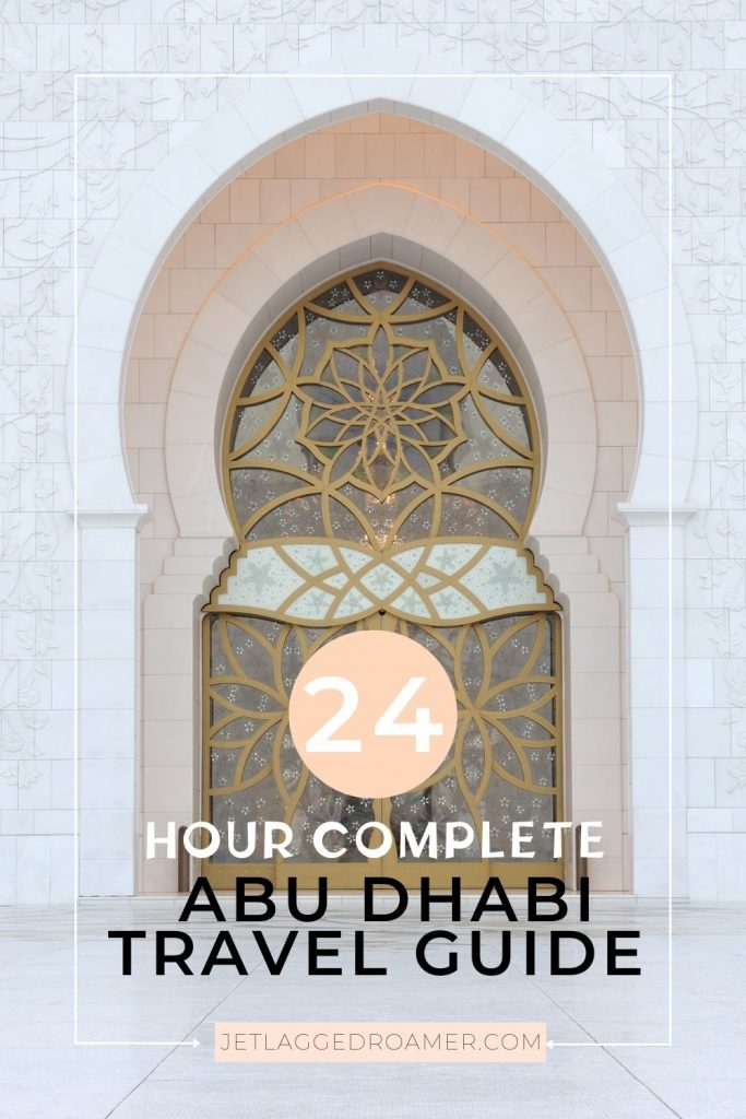 Elaborate and ornate doorway. Text says 24 hour Abu Dhabi travel guide.
