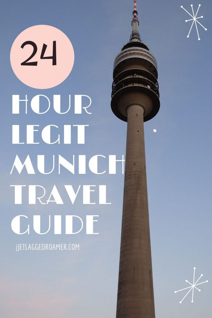 Large needle structure in Munich during sunset. Text says 24 hour legit Munich travel guide.