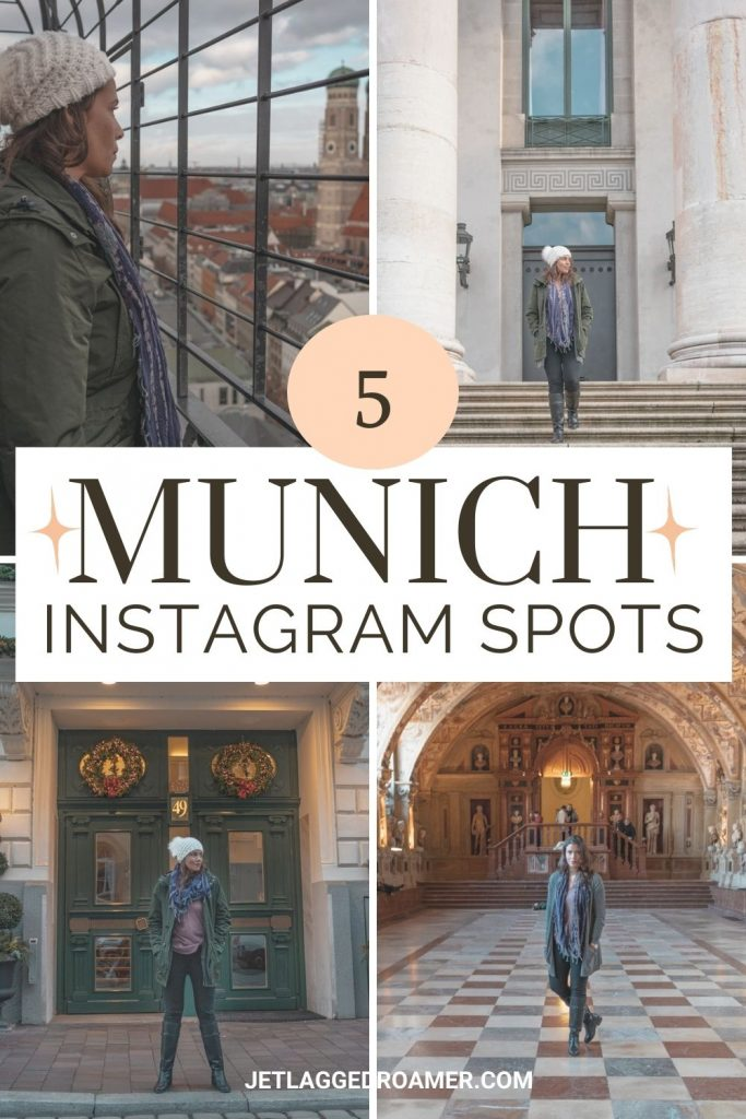 Text says 5 Munich Instagram spots and me posing around Munich.