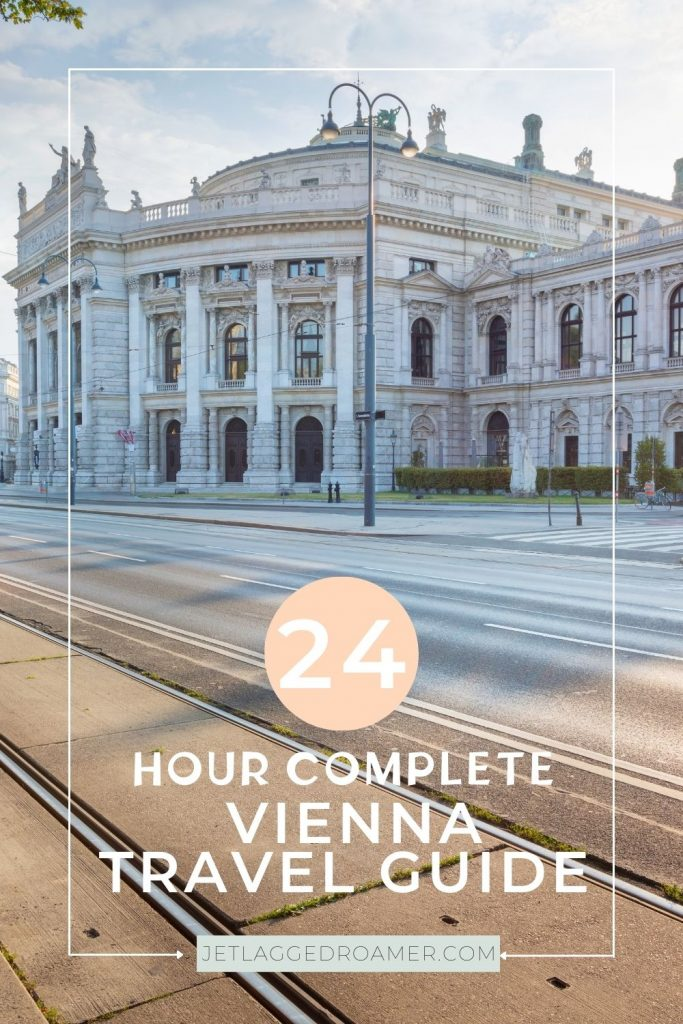 Text reads 24 hour complete Vienna travel guide.