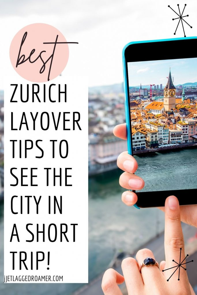 Someone on their phone showing Zurich Old Town. Text reads best Zurich layover tips to see the city in a short trip.