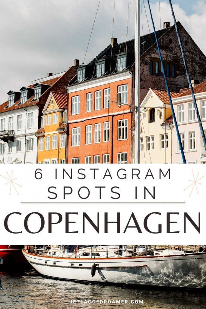 Nyhavn Canal and text that reads 6 Instagram spots in Copenhagen.