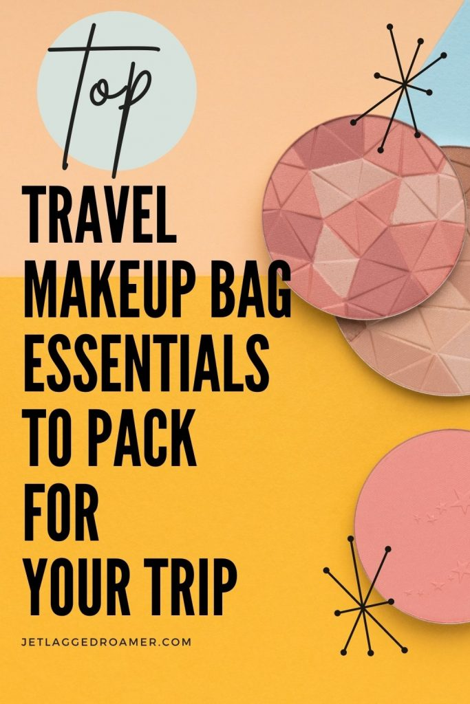 Blush palettes on a yellow background. Text says top travel makeup bag essentials to pack for your trip.