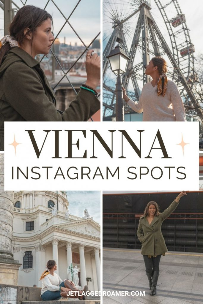 Text says Vienna instagram spots with images of me posing around Vienna.