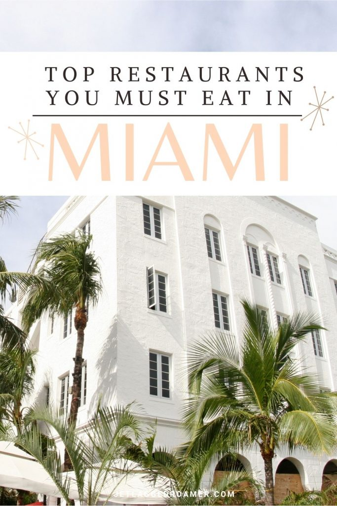 Text reads top restaurants you must eat in Miami. Art deco building on a sunny day.