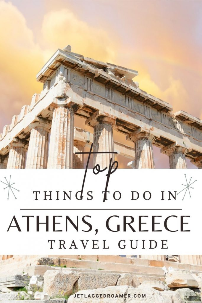 Text reads top things to do in Athens, Greece travel guide. Picture of the Acropolis during sunset.