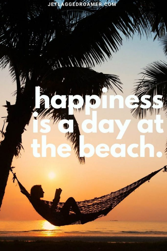 """Lady reading on book in a hammock on a tropical island during sunset with a beach vacation quote """"happiness is a day at the beach."""""""