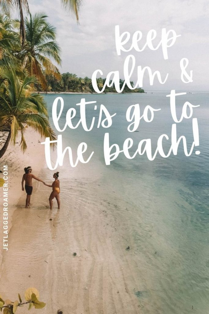 """Couple holding hands on a tropical beach with a beach love quote saying """"keep calm let's go to the beach."""""""