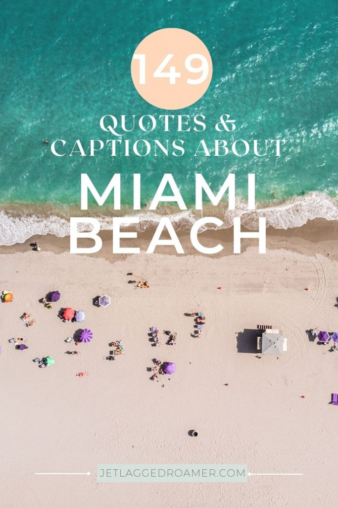 Aerial view of Miami Beach South Beach and text reads quotes and captions about Miami Beach.