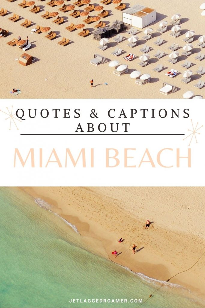 Aerial view of South Beach Miami and text reads quotes and captions about Miami Beach.