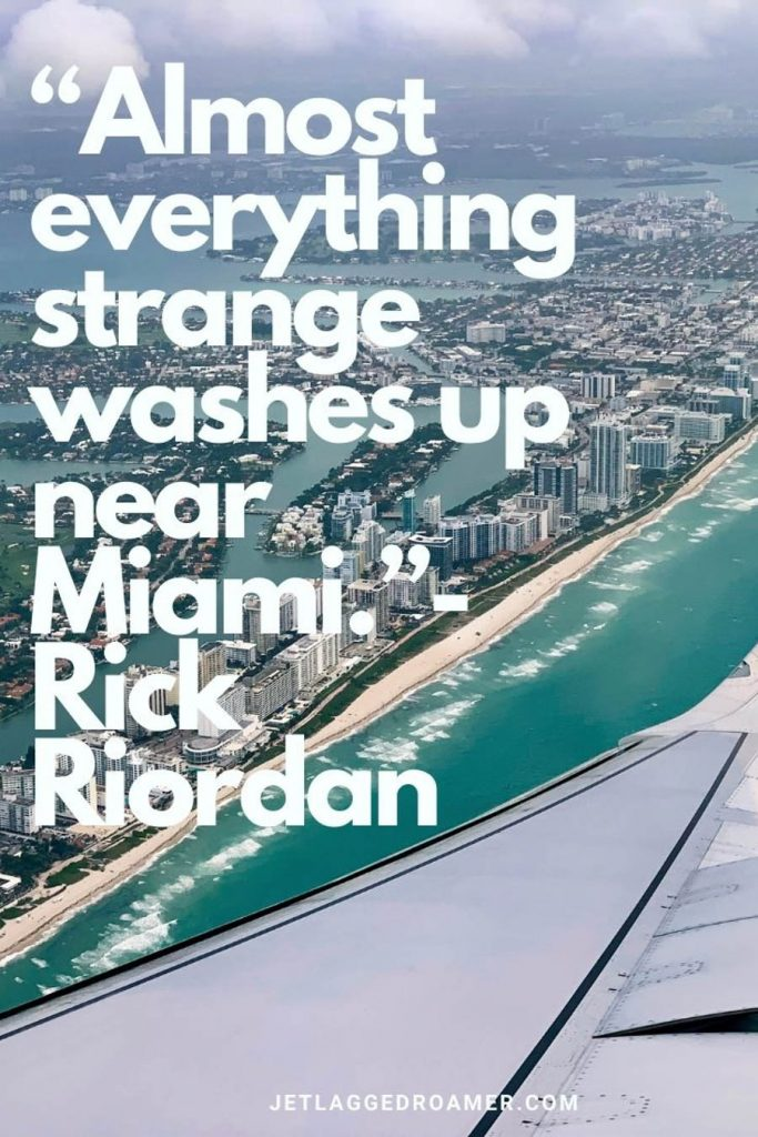 """Window view from an airplane overlooking the Miami coastline and written """"I'm a Latina from Miami. I pity you if you think you're going to out-shout me."""" – Ana Navarro"""