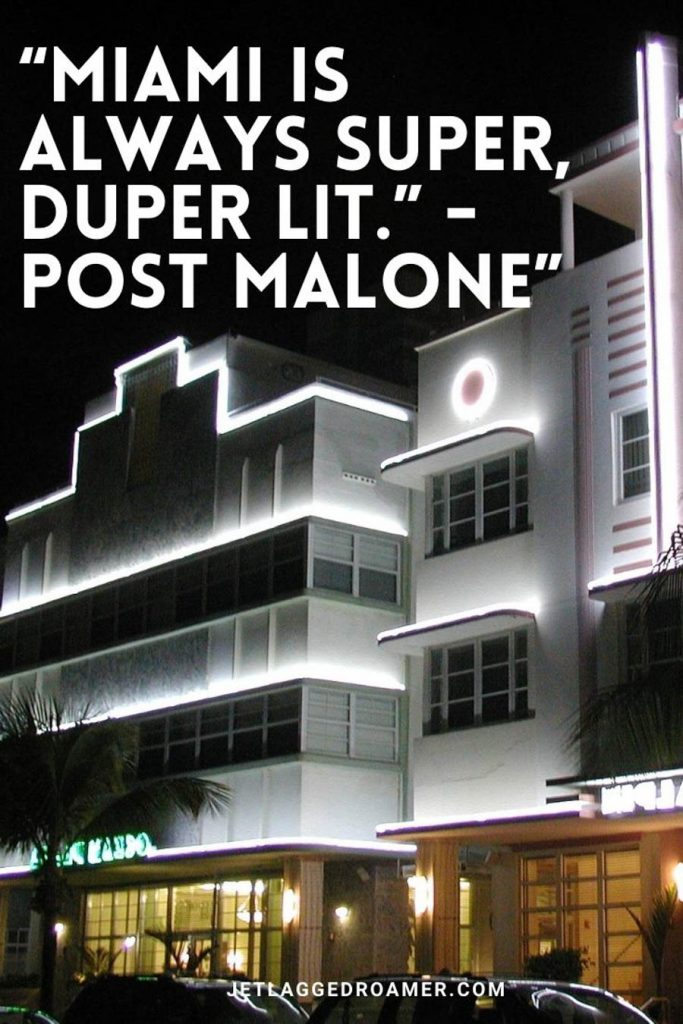 """Miami caption from the famous  Post Malone """"Miami is always super, duper lit"""" on a photo with beautiful neon  white lights on art deco buildings."""