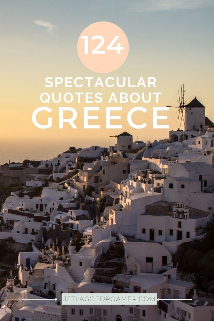 Santorini during sunset. Text reads 124 spectacular quotes about Greece.