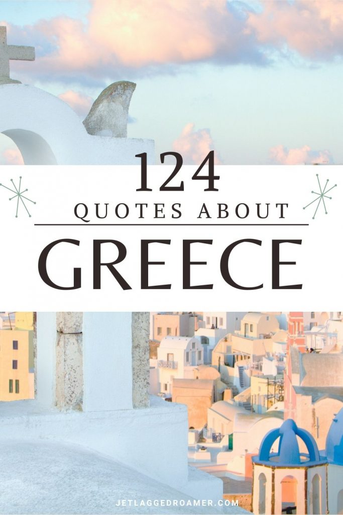 Text reads 124 quotes about Greece. Picture of Santorini on a sunny day.
