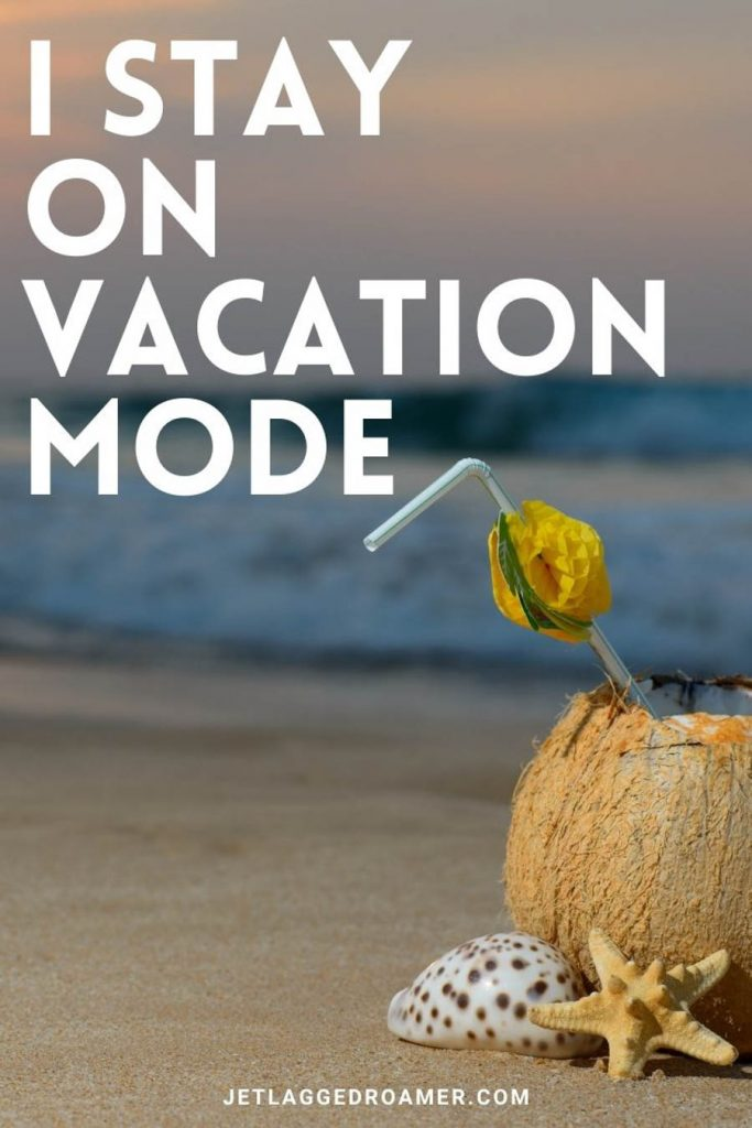 """Furry coconut perched on the sand near the shoreline during sunset and a quote that reads """"I stay on vacation mode."""""""