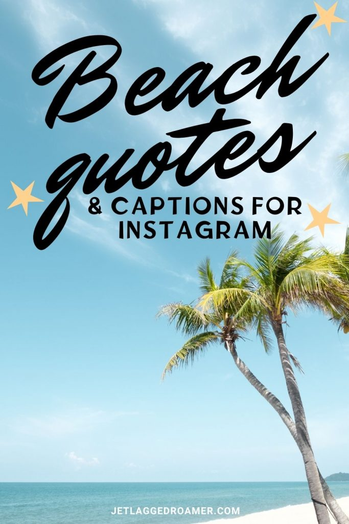 PINTEREST PIN FOR BEACH QUOTES AND A PICTURE OF TWO PALM TREES BY THE SEA ON A SUNNY DAY.