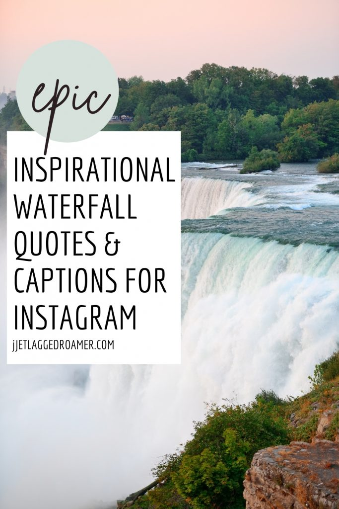 Roaring waterfall during sunset. Text reads epic inspirational waterfall quotes and captions for instagram.