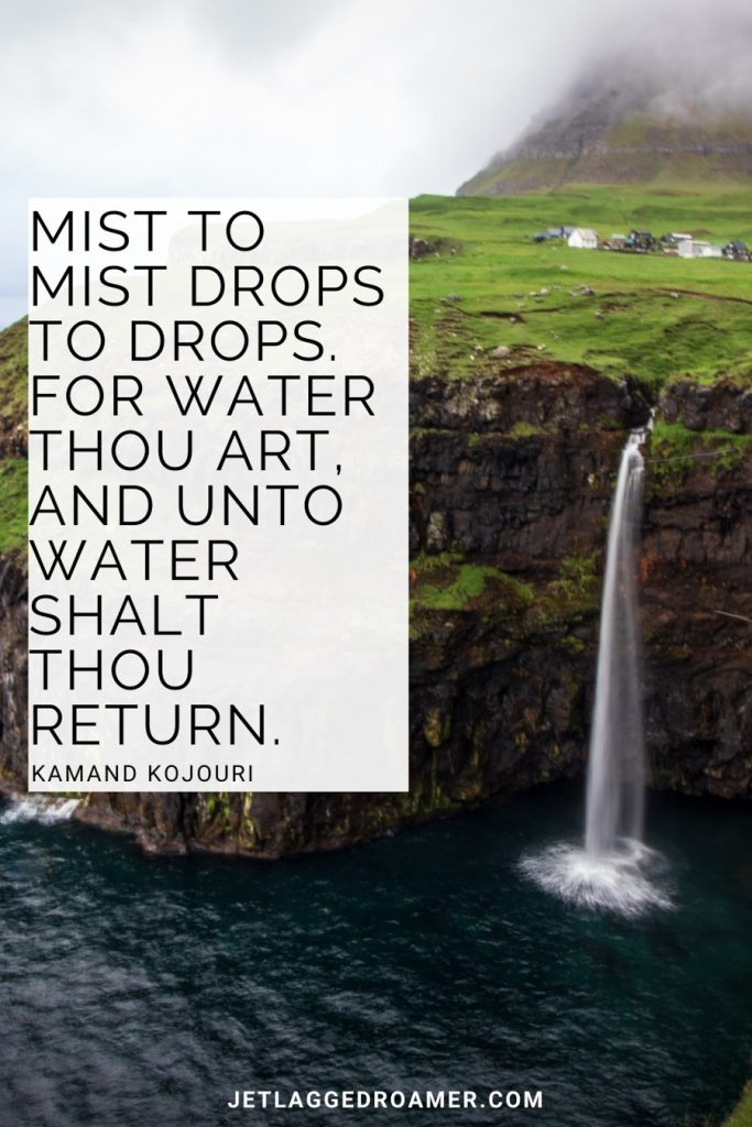 """Quote about waterfalls from Kaman Kojour that reads 