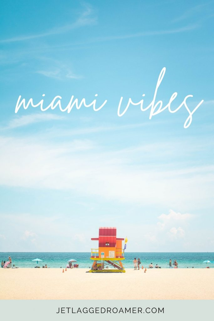 """Colorful lifeguard tower off of Ocean Drive on a sunny day with a Miami caption for Instagram that says """"Miami Vibes."""""""