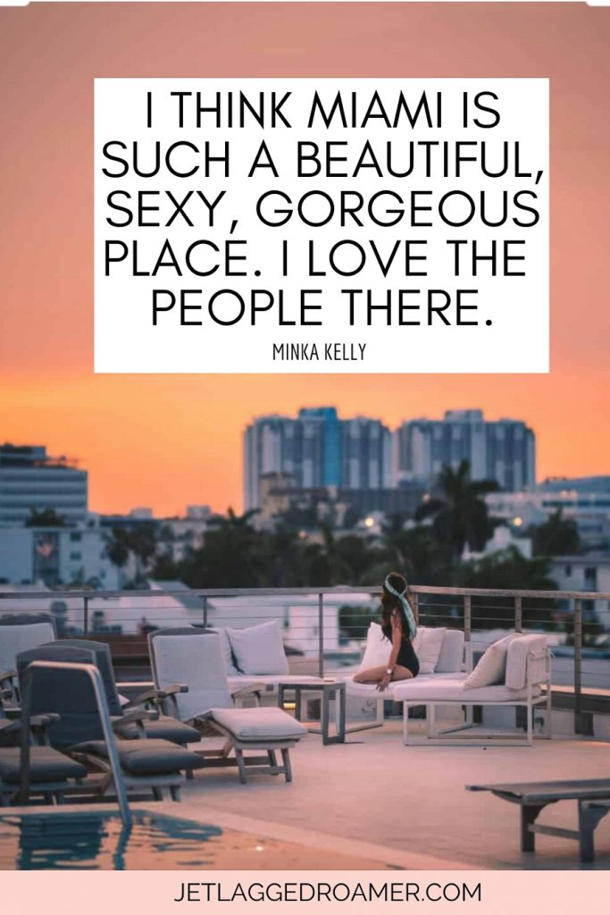 """Image of a woman sitting on a rooftop pool during sunset at Ay Miami Beach Hotel """"reads I think Miami is such a beautiful, sexy, gorgeous place I love the people there. By Minka Kelly"""