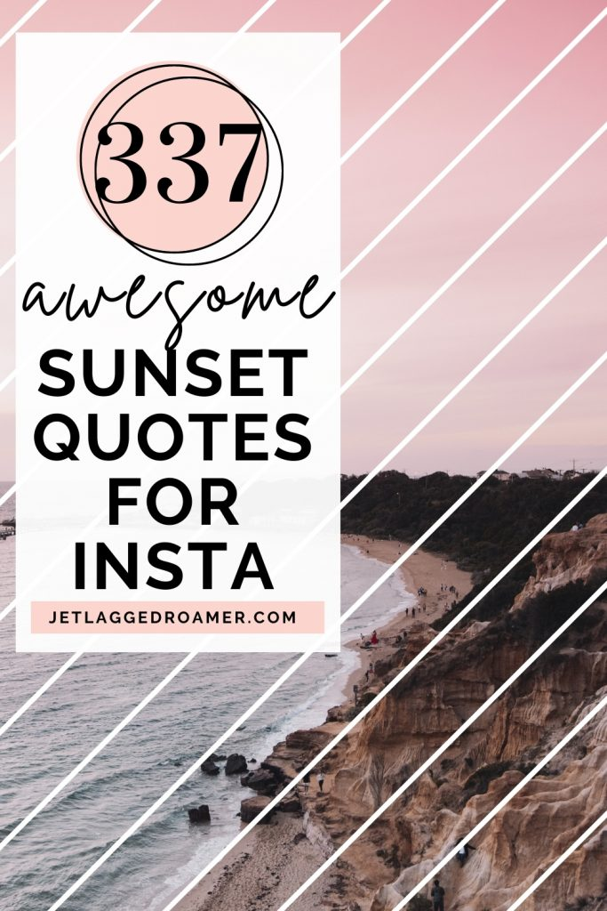 Rocky coast line during sunset. Text reads 337 awesome sunset quotes for Insta.