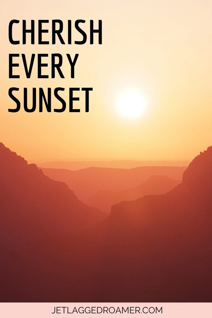 Text reads Cherish every sunset. Sunset in the mountains.