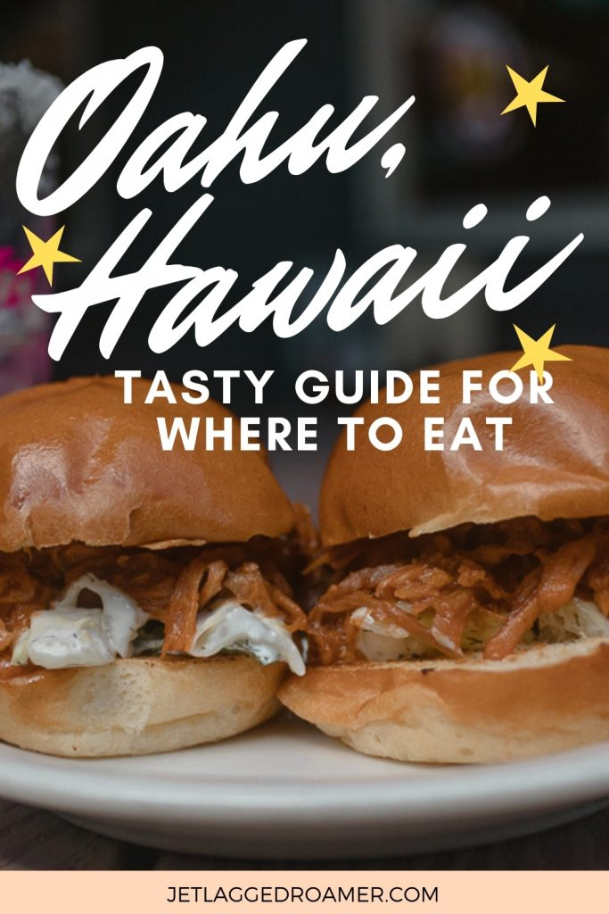 Mini sliders from Tropics. Text says Oahu, Hawaii tasty guide for where to eat.