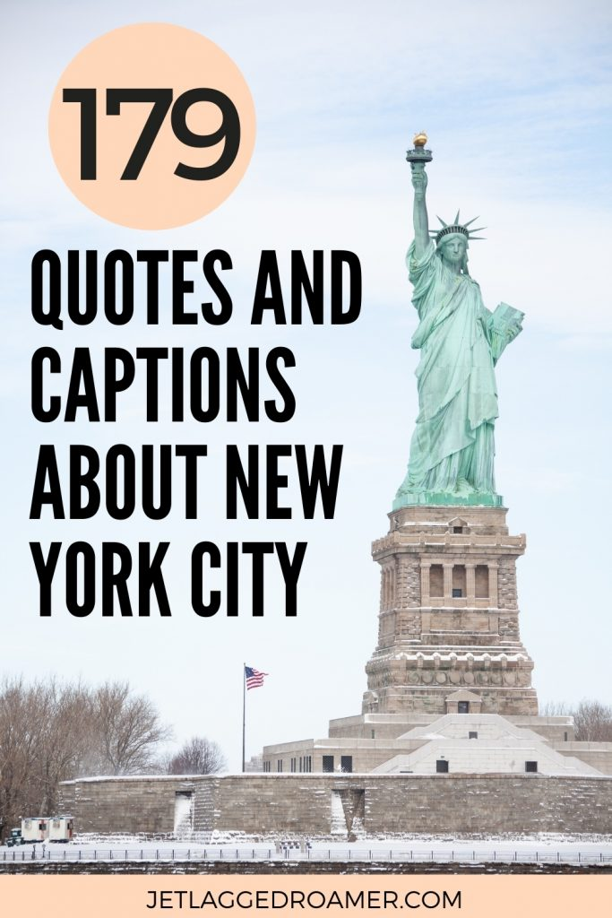 Statue of Liberty and text says 179 Quotes and captions about New york City.