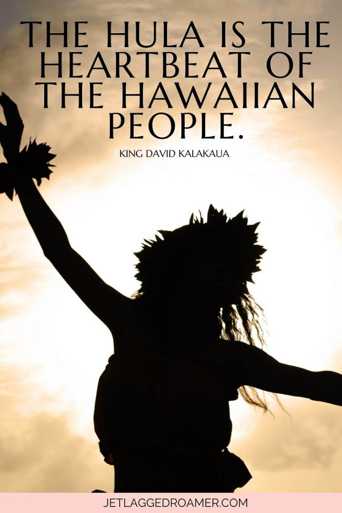 """Shadow of a woman during a luau and a quote on Hawaii that says """"The hulais the heartbeat of the Hawaiian people."""""""