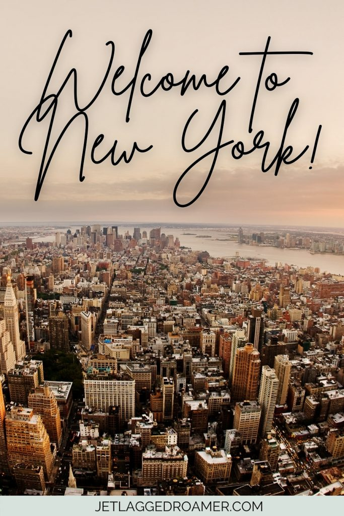 """Text reads """"Welcome to New York.""""Aerial view of NYC."""