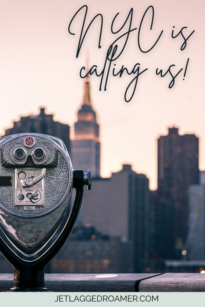 """Caption about New York """"NYC is calling us."""" View of NYC."""